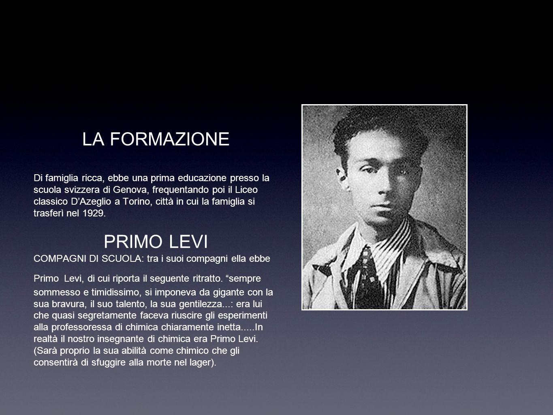 LA FORMAZIONE Di famiglia ricca, ebbe una prima educazione presso la scuola svizzera di Genova, frequentando poi il Liceo classico DAzeglio a Torino, città in cui la famiglia si trasferì nel 1929.