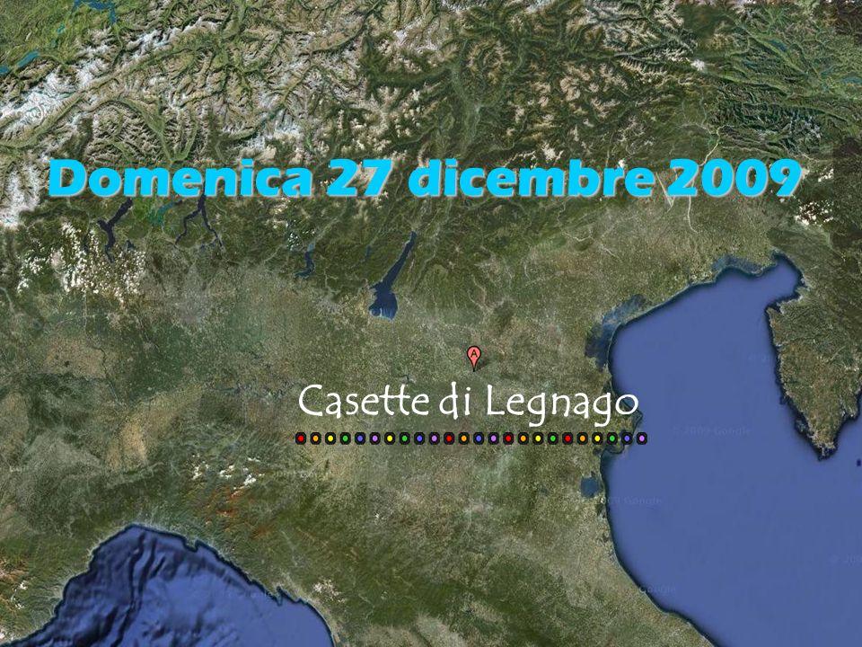 Casette di Legnago Domenica 27 dicembre 2009