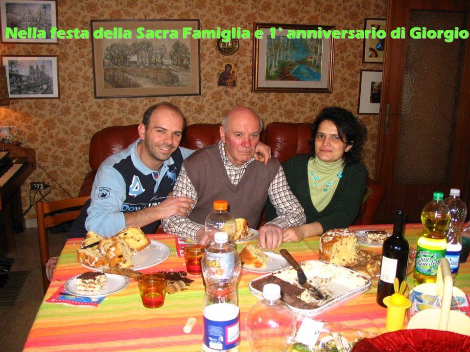 Nella festa della Sacra Famiglia e 1° anniversario di Giorgio