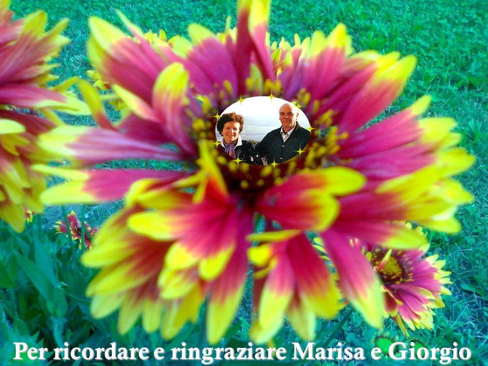 Per ricordare e ringraziare Marisa e Giorgio