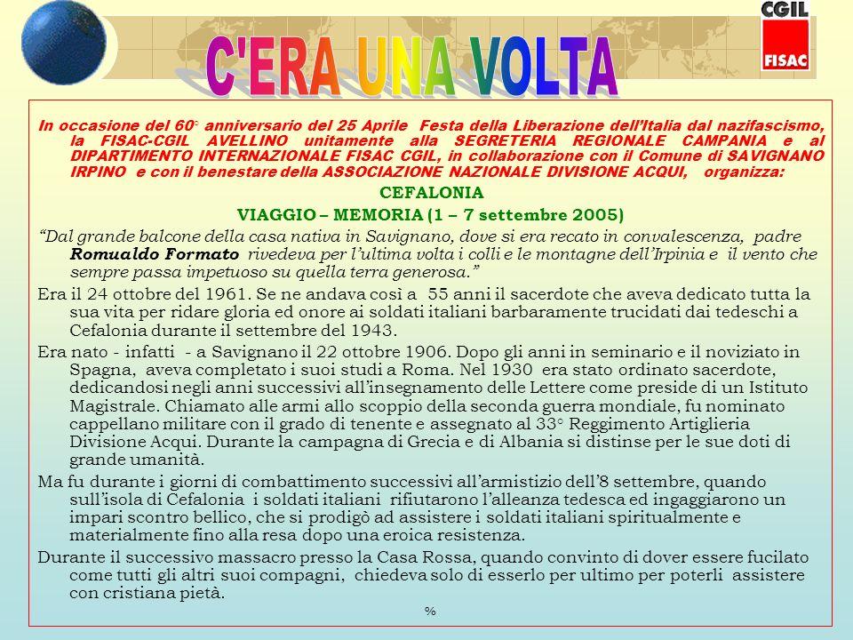 In occasione del 60° anniversario del 25 Aprile Festa della Liberazione dellItalia dal nazifascismo, la FISAC-CGIL AVELLINO unitamente alla SEGRETERIA