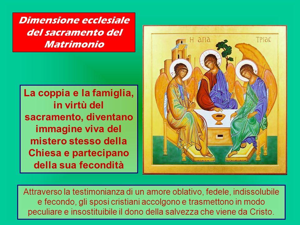 Come ogni celebrazione liturgica anche la celebrazione del Matrimonio è attuata nello Spirito Santo.
