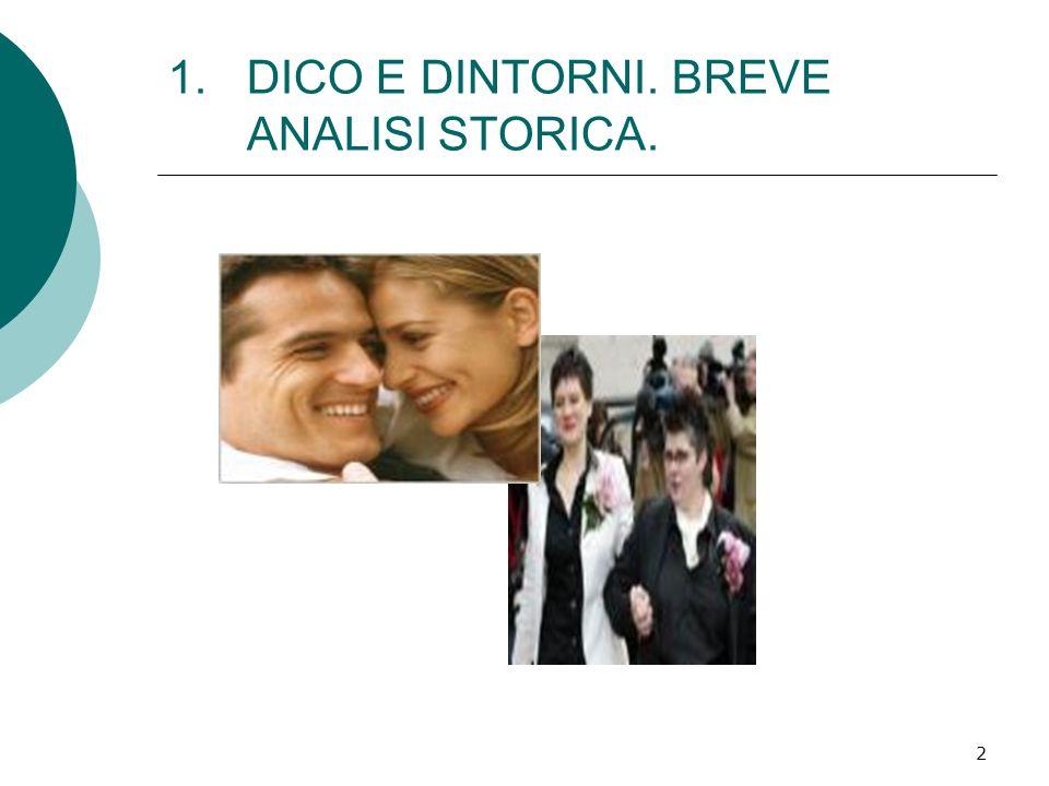 2 1.DICO E DINTORNI. BREVE ANALISI STORICA.