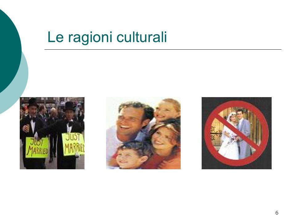 6 Le ragioni culturali