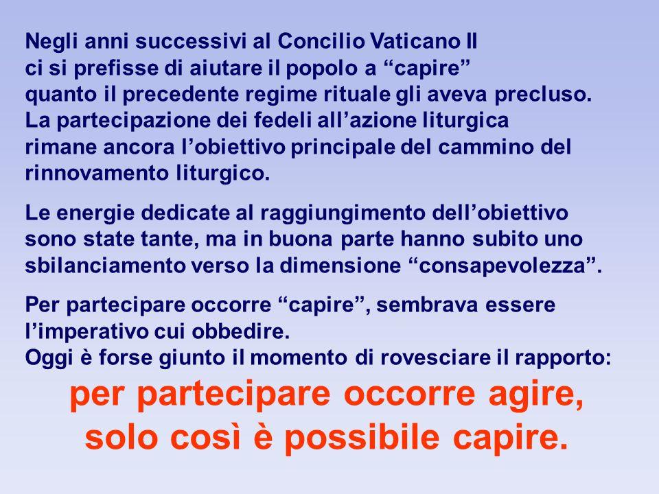 Negli anni successivi al Concilio Vaticano II ci si prefisse di aiutare il popolo a capire quanto il precedente regime rituale gli aveva precluso.