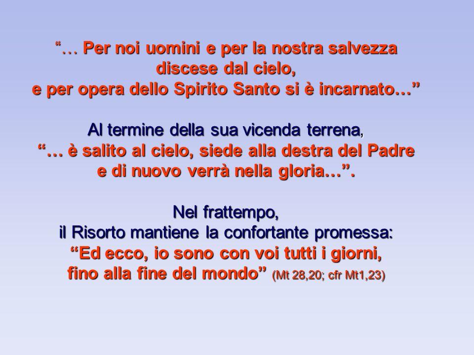 Il sacramento è espressione dellesperienza che Dio incontra luomo in maniera umana in maniera umana (J.Ratzinger).