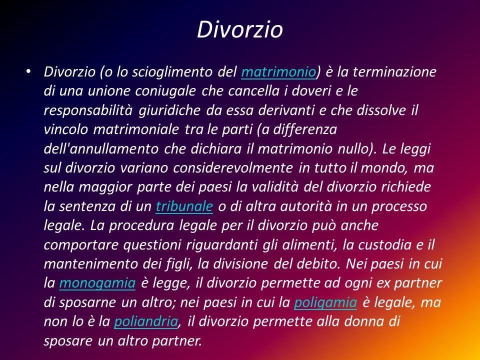 Divorzio Divorzio (o lo scioglimento del matrimonio) è la terminazione di una unione coniugale che cancella i doveri e le responsabilità giuridiche da