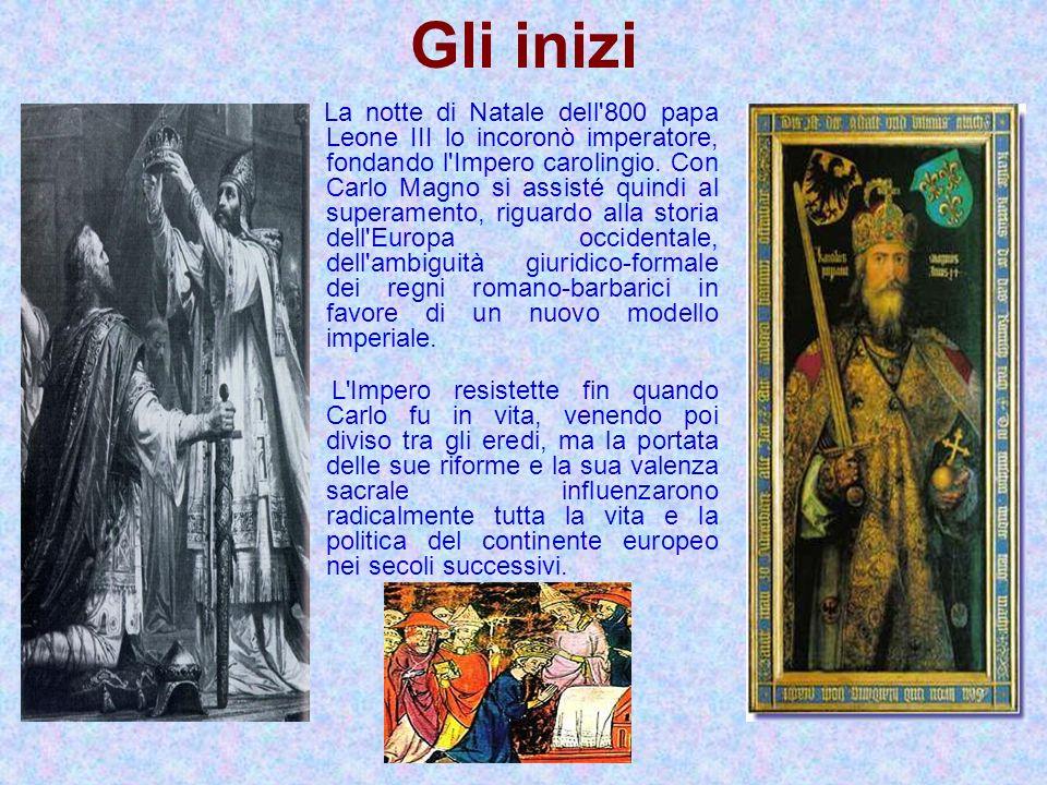 Gli inizi La notte di Natale dell'800 papa Leone III lo incoronò imperatore, fondando l'Impero carolingio. Con Carlo Magno si assisté quindi al supera