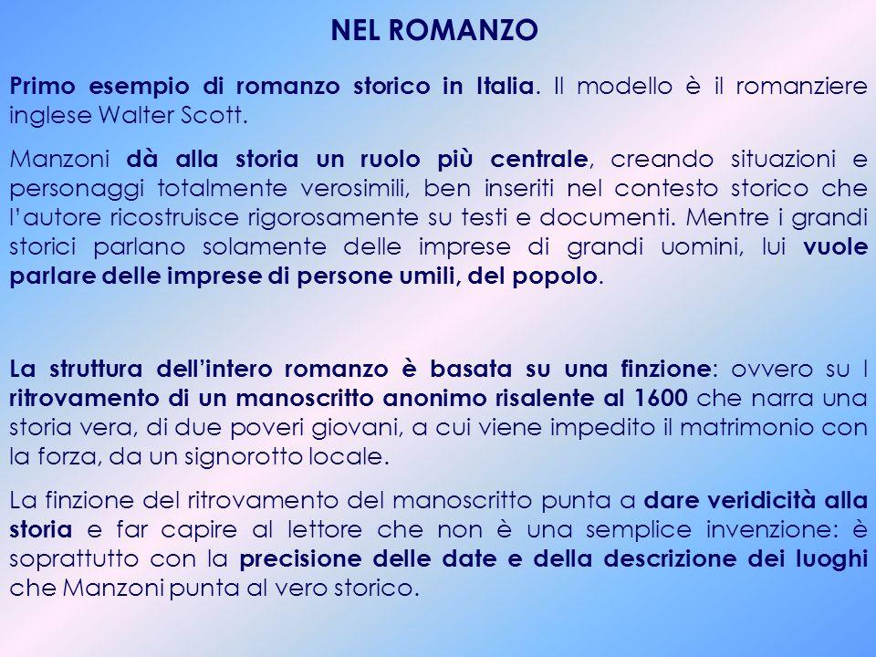 PERIODO STORICO del ROMANZO Il Seicento è il secolo della preponderanza spagnola in Europa e particolarmente in Italia, e in particolare della città d