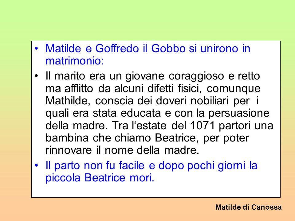 Matilde di Canossa 2. Il matrimonio con Goffredo La famiglia dei Canossa, padrona dellItalia centrale e della Lotaringia, imparentata con Papi e influ