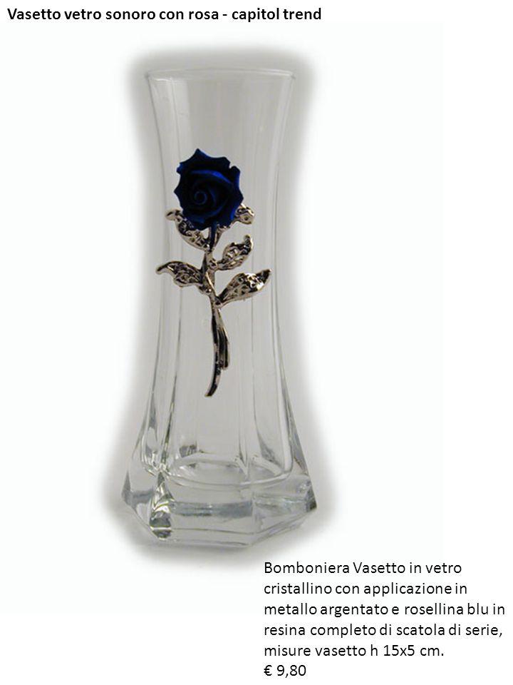 Vasetto vetro sonoro con rosa - capitol trend Bomboniera Vasetto in vetro cristallino con applicazione in metallo argentato e rosellina blu in resina