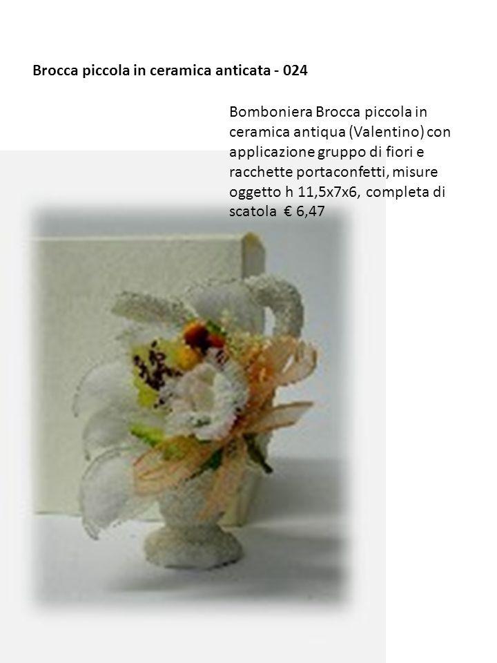Brocca piccola in ceramica anticata - 024 Bomboniera Brocca piccola in ceramica antiqua (Valentino) con applicazione gruppo di fiori e racchette porta