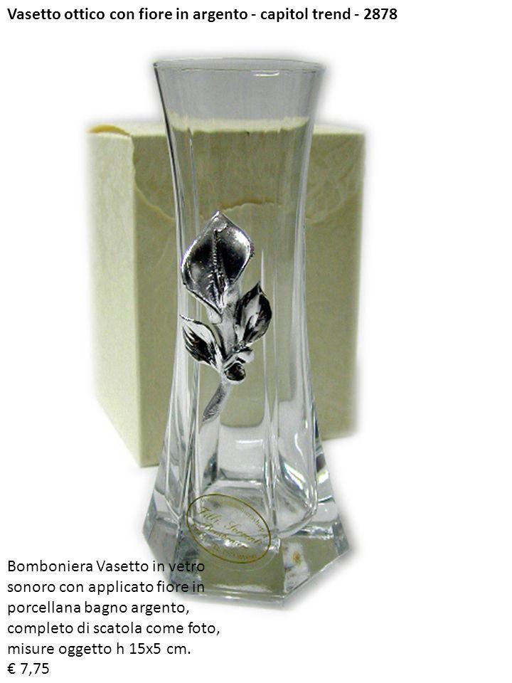 Vasetto ottico con fiore in argento - capitol trend - 2878 Bomboniera Vasetto in vetro sonoro con applicato fiore in porcellana bagno argento, complet