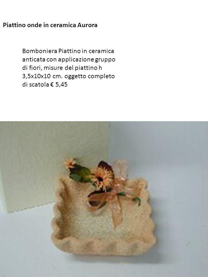 Piattino onde in ceramica Aurora Bomboniera Piattino in ceramica anticata con applicazione gruppo di fiori, misure del piattino h 3,5x10x10 cm. oggett