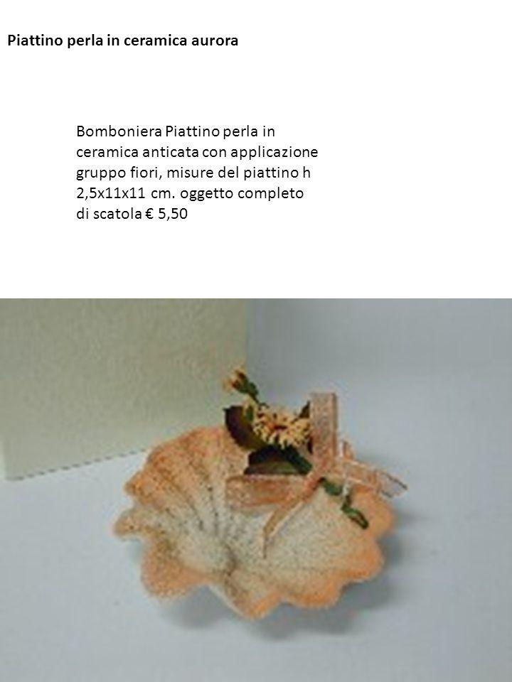 Piattino perla in ceramica aurora Bomboniera Piattino perla in ceramica anticata con applicazione gruppo fiori, misure del piattino h 2,5x11x11 cm. og