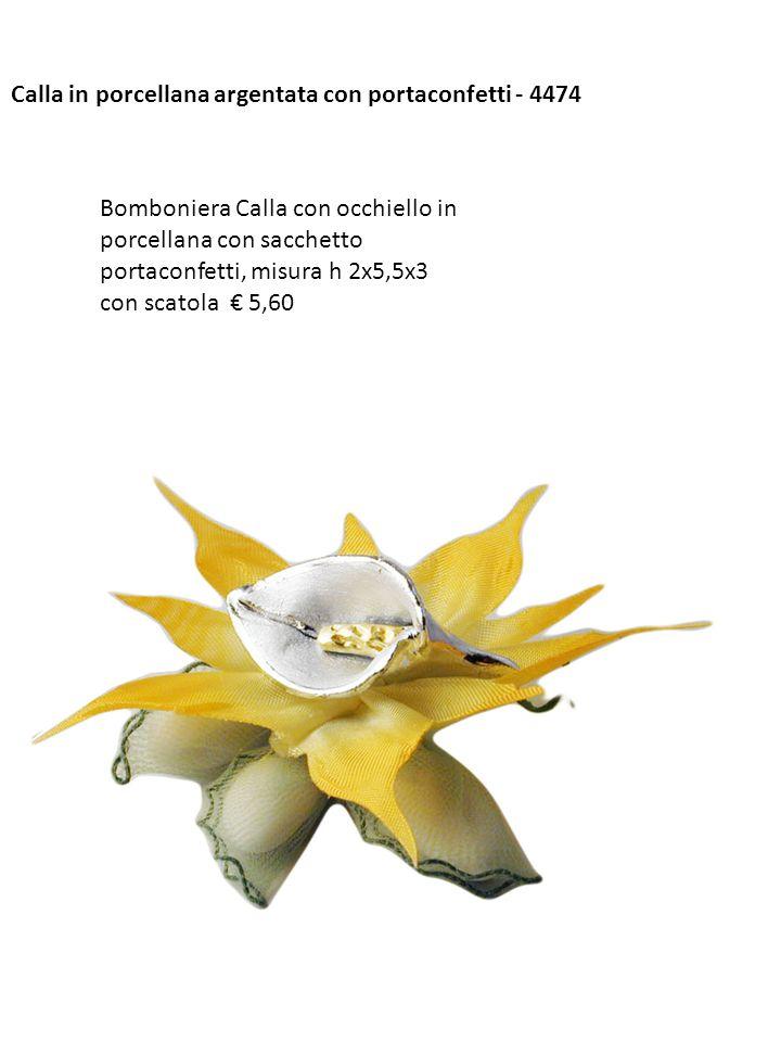 Calla in porcellana argentata con portaconfetti - 4474 Bomboniera Calla con occhiello in porcellana con sacchetto portaconfetti, misura h 2x5,5x3 con