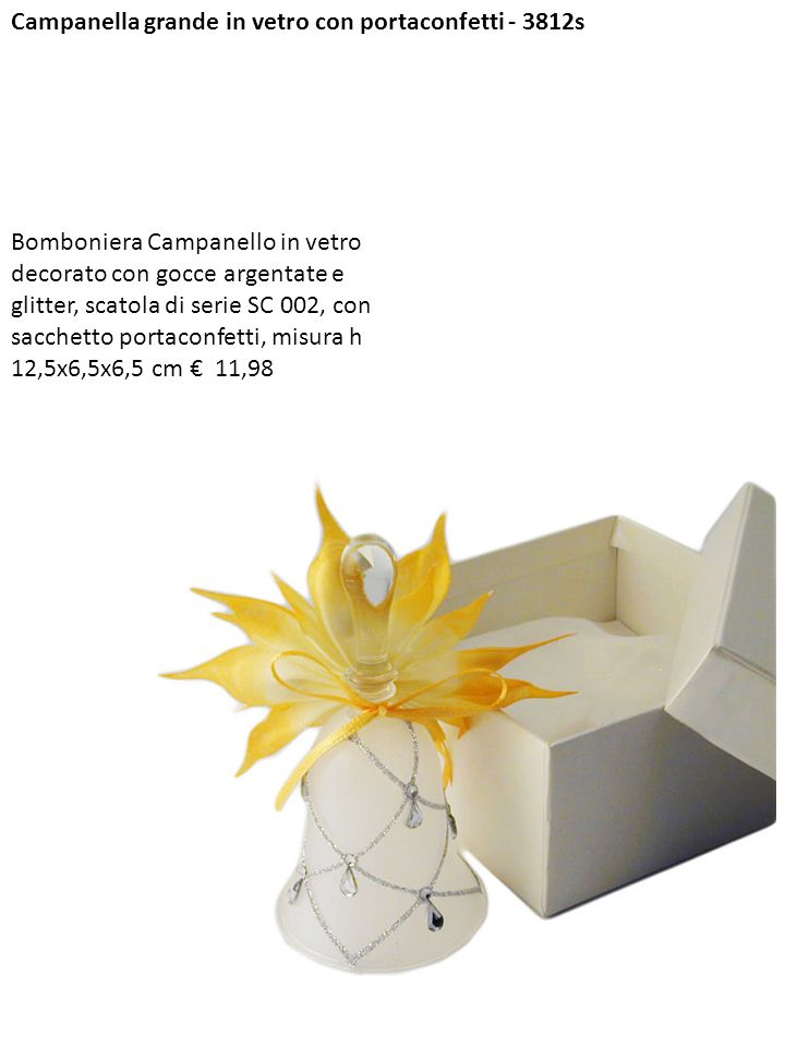 Campanella grande in vetro con portaconfetti - 3812s Bomboniera Campanello in vetro decorato con gocce argentate e glitter, scatola di serie SC 002, c