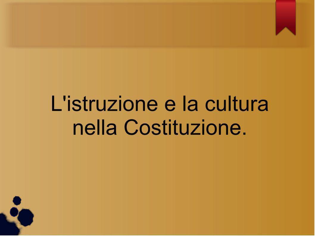 L'istruzione e la cultura nella Costituzione.