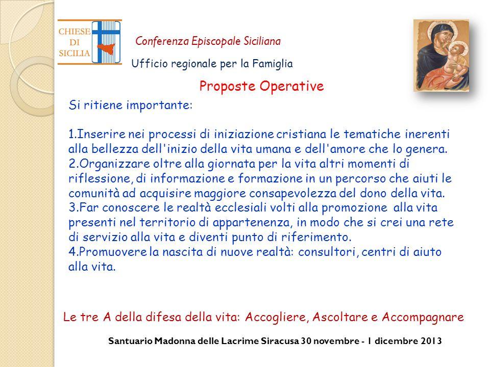 Santuario Madonna delle Lacrime Siracusa 30 novembre - 1 dicembre 2013 Conferenza Episcopale Siciliana Ufficio regionale per la Famiglia Proposte Oper