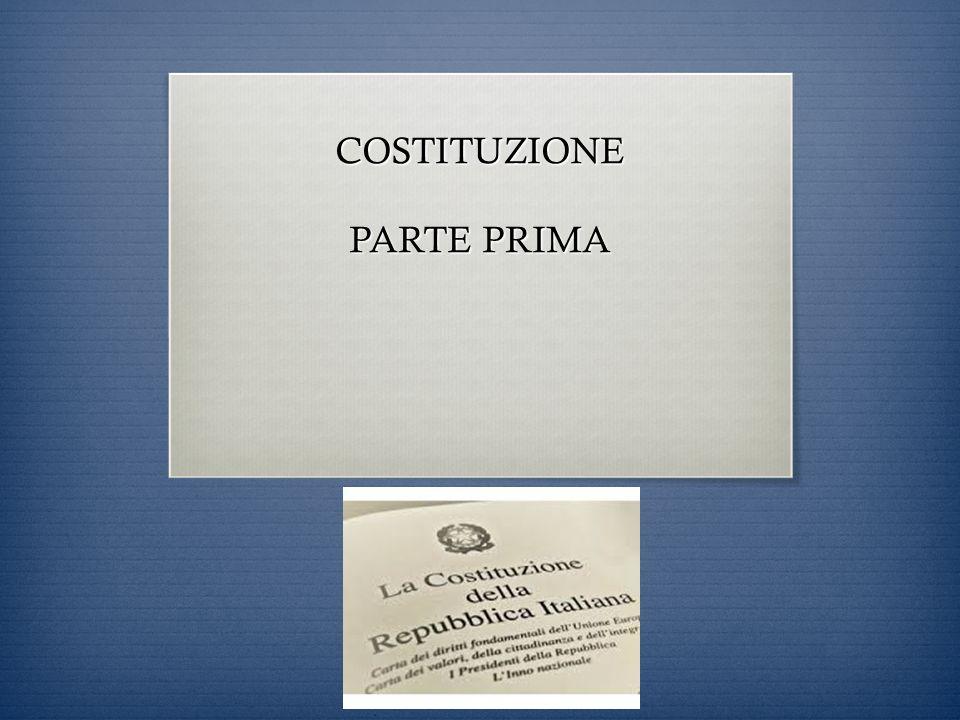 COSTITUZIONE PARTE PRIMA