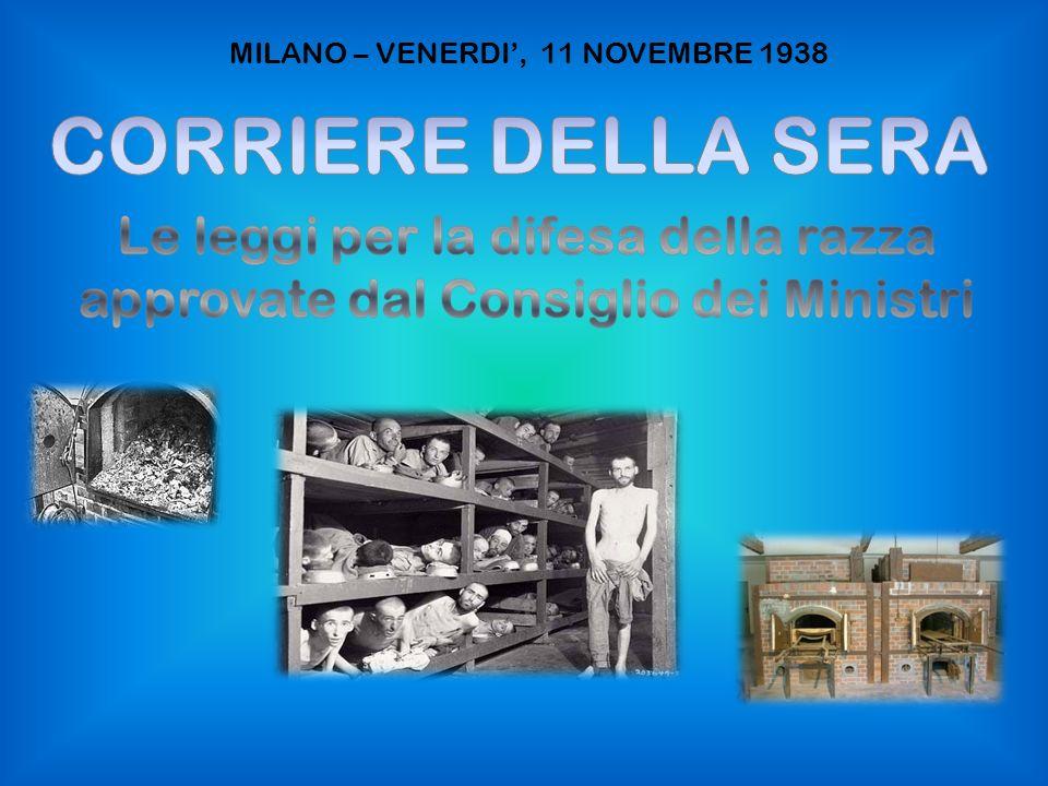 MILANO – VENERDI, 11 NOVEMBRE 1938