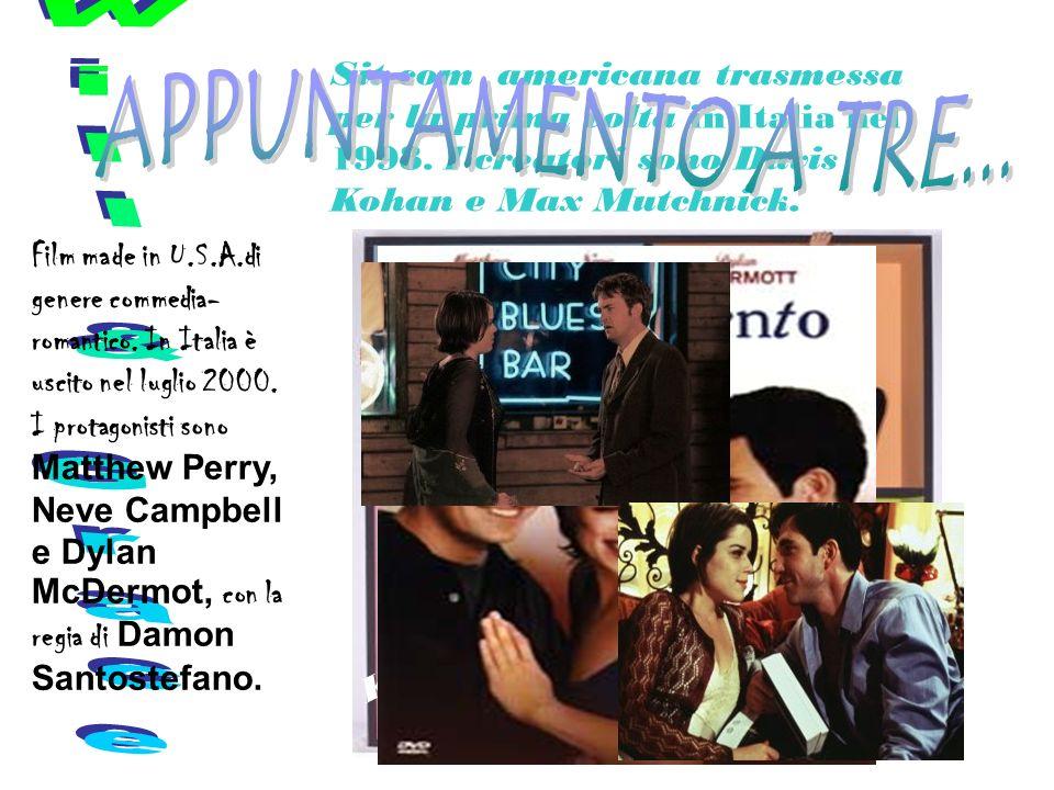 Sit-com americana trasmessa per la prima volta in Italia nel 1998.