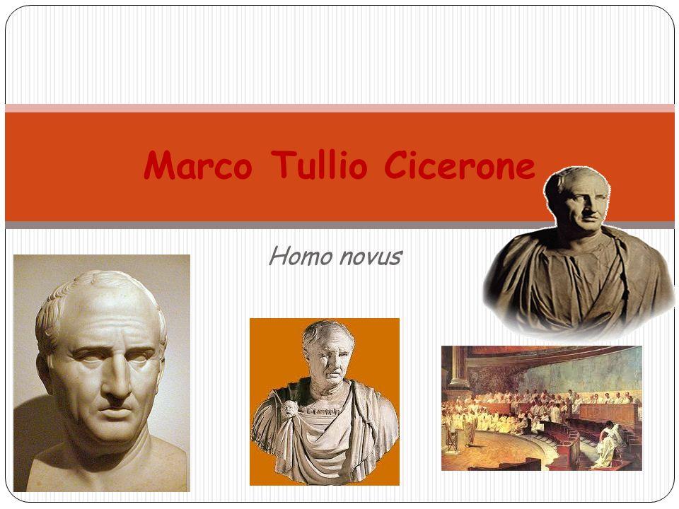 Homo novus Marco Tullio Cicerone