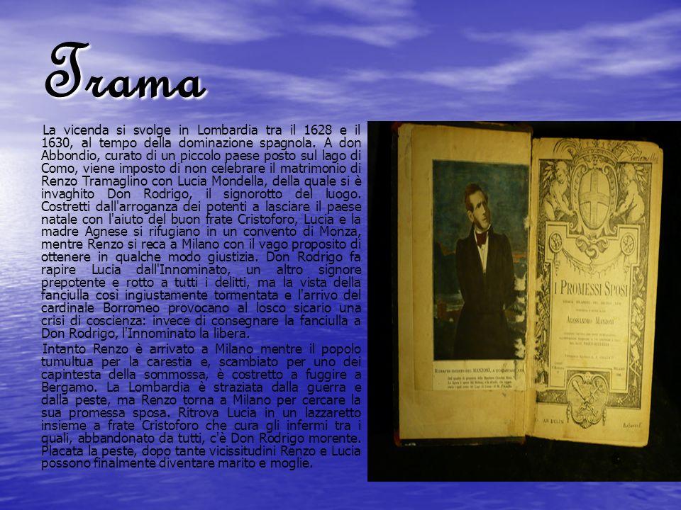 Trama La vicenda si svolge in Lombardia tra il 1628 e il 1630, al tempo della dominazione spagnola. A don Abbondio, curato di un piccolo paese posto s
