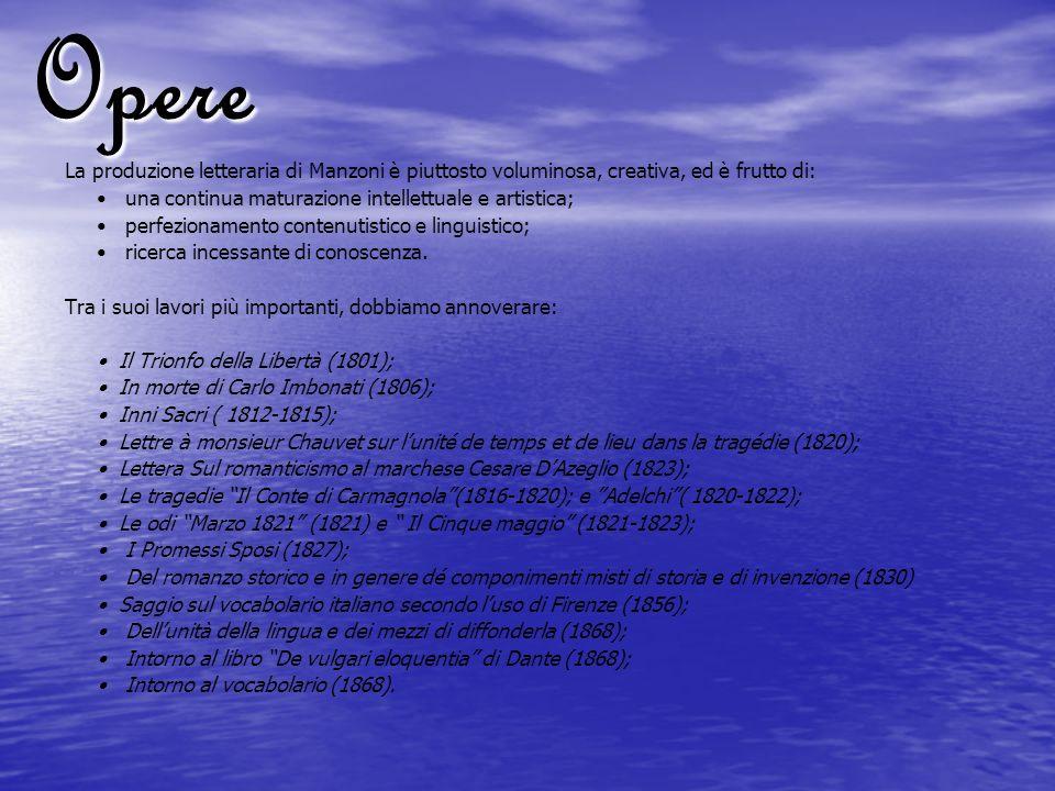 Il Trionfo della Libertà Il trionfo della Libertà è un poemetto in quattro canti, in terzine, che il Manzoni scrisse alletà di 15 anni, nel 1801, allindomani di Marengo.