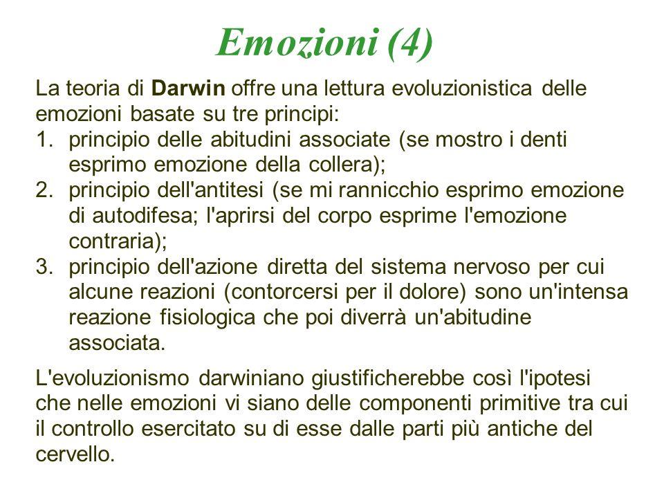 La teoria di Darwin offre una lettura evoluzionistica delle emozioni basate su tre principi: 1.principio delle abitudini associate (se mostro i denti