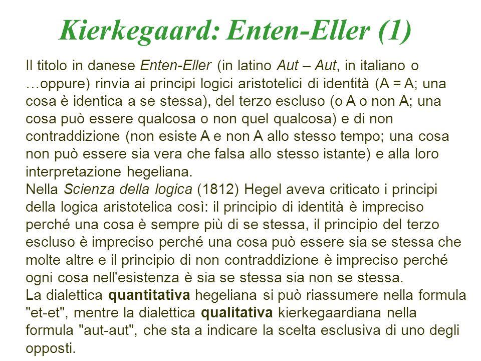 Il titolo in danese Enten-Eller (in latino Aut – Aut, in italiano o …oppure) rinvia ai principi logici aristotelici di identità (A = A; una cosa è ide