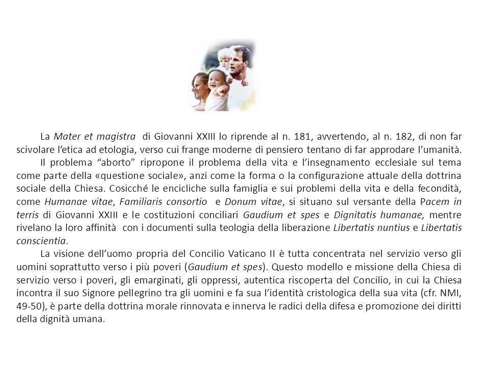 La Mater et magistra di Giovanni XXIII lo riprende al n.