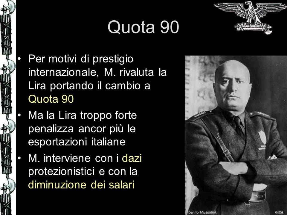 Quota 90 Per motivi di prestigio internazionale, M.