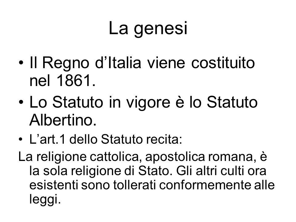 La genesi Il Regno dItalia viene costituito nel 1861.