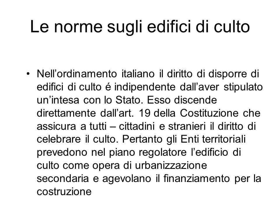 Tutela e limiti della libertà religiosa La libertà religiosa nellordinamento italiano è comunque tutelata, indipendentemente dalla stipula di una inte