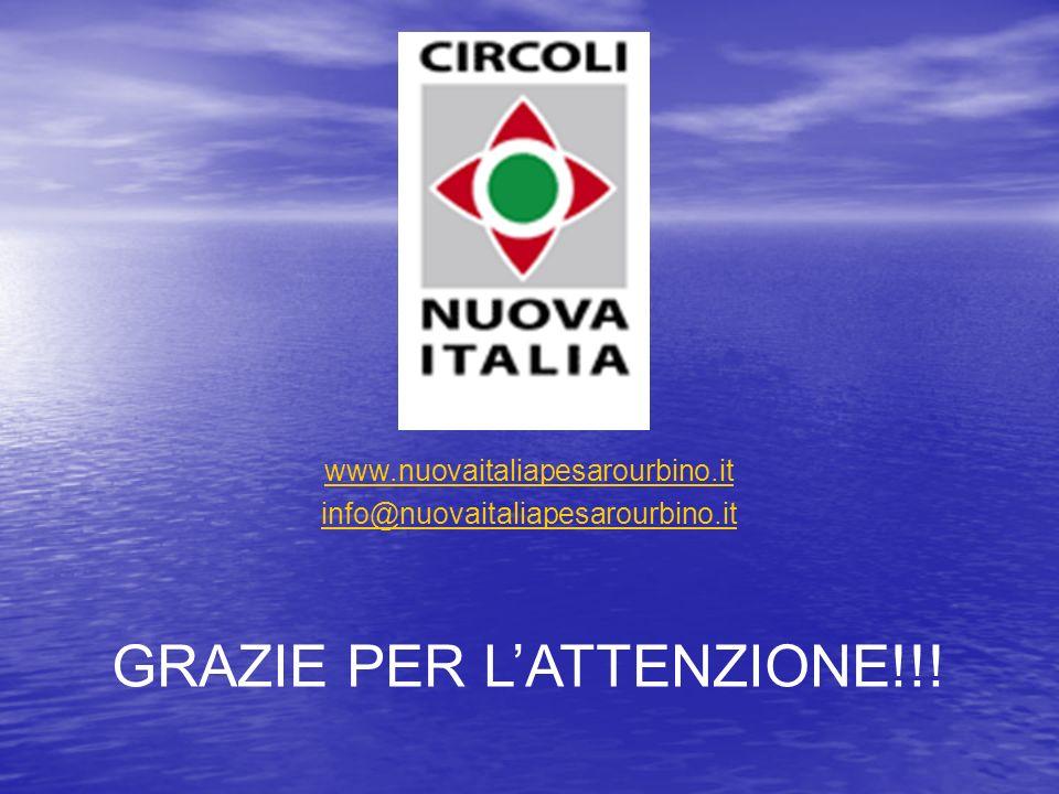 www.nuovaitaliapesarourbino.it info@nuovaitaliapesarourbino.it GRAZIE PER LATTENZIONE!!!