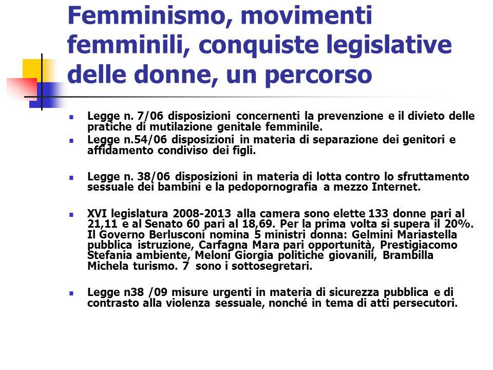 Femminismo, movimenti femminili, conquiste legislative delle donne, un percorso Legge n. 7/06 disposizioni concernenti la prevenzione e il divieto del