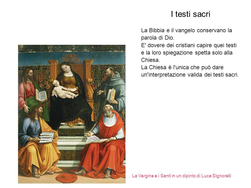I sacramenti e il il culto dei santi I Sacramenti sono 7 La Madonna e i santi sono considerati intermediari tra l uomo e Dio.
