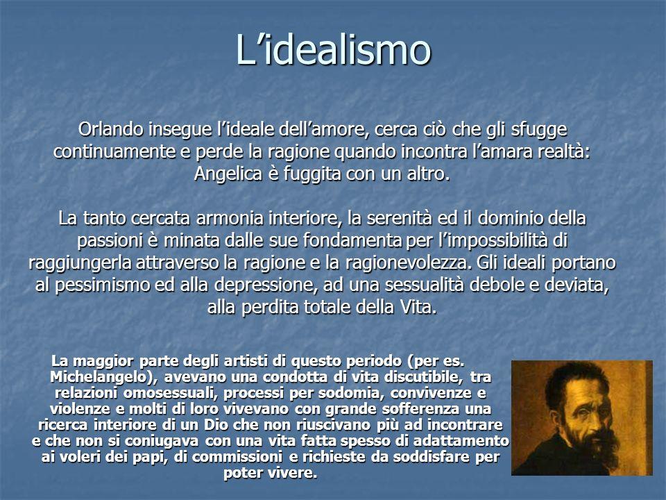 Lidealismo La maggior parte degli artisti di questo periodo (per es.