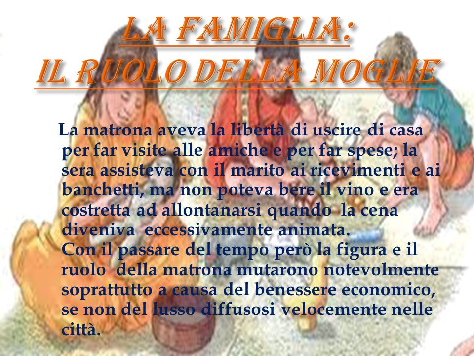 latinoitalianoinglese Familia-aeFamigliaFamily Pater-iPadreFather Mater-iMadreMother Servus-iServo(to) serve Soror –orisSorellaSister NeposNipote (maschio)Nephew Parent-(i)umParentiParents Patriarcha-aePatriarcapatriarch maternumMaternomaternal