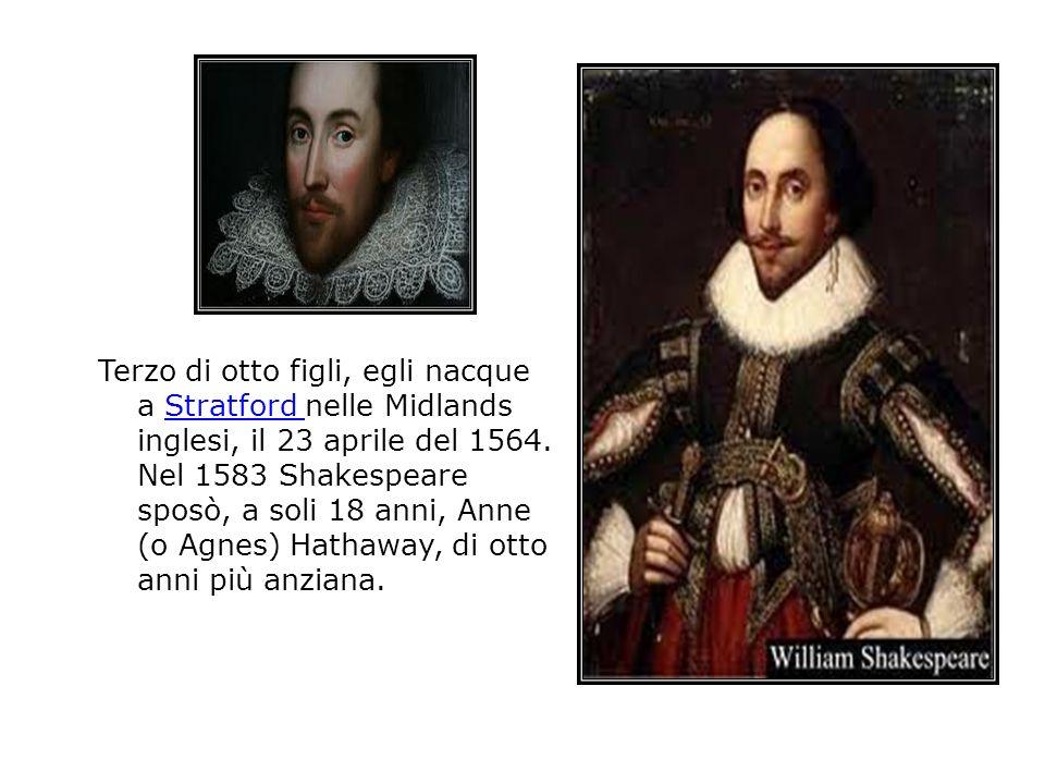 Terzo di otto figli, egli nacque a Stratford nelle Midlands inglesi, il 23 aprile del 1564. Nel 1583 Shakespeare sposò, a soli 18 anni, Anne (o Agnes)