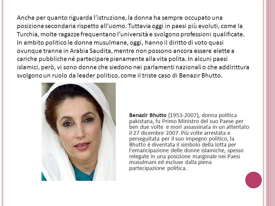 Benazir Bhutto (1953-2007), donna politica pakistana, fu Primo Ministro del suo Paese per ben due volte e morì assassinata in un attentato il 27 dicem