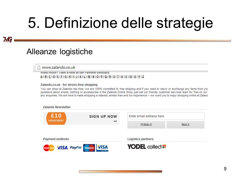 5. Definizione delle strategie Alleanze logistiche 9
