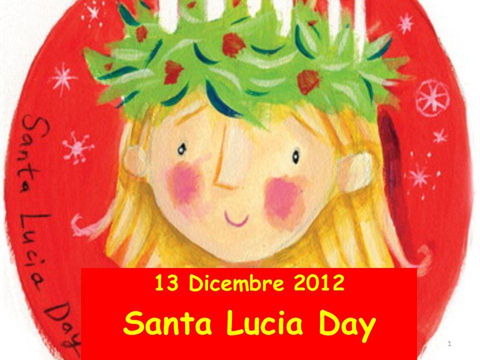 13 Dicembre 2012 Santa Lucia Day 1