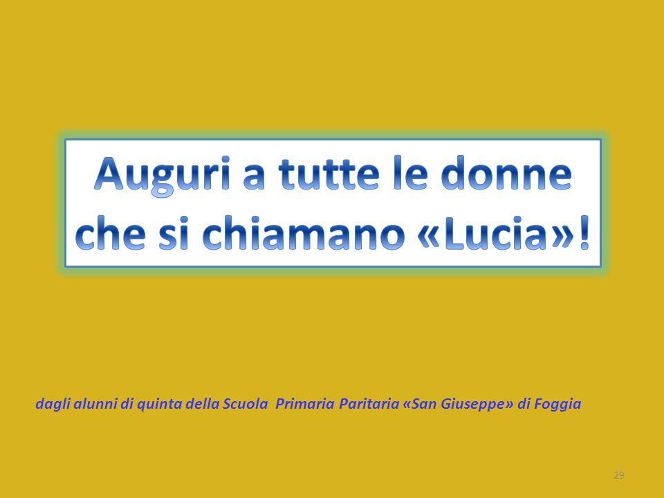 29 dagli alunni di quinta della Scuola Primaria Paritaria «San Giuseppe» di Foggia