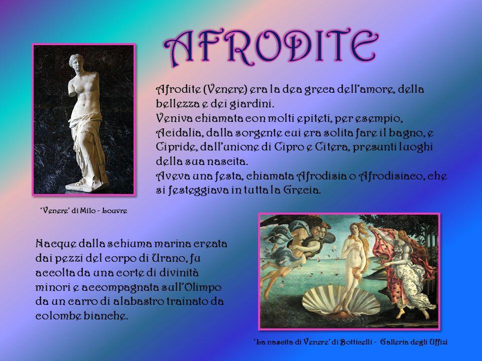 Afrodite (Venere) era la dea greca dellamore, della bellezza e dei giardini.