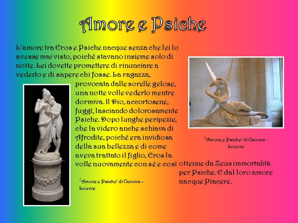 Lamore tra Eros e Psiche nacque senza che lei lo avesse mai visto, poiché stavano insieme solo di notte.