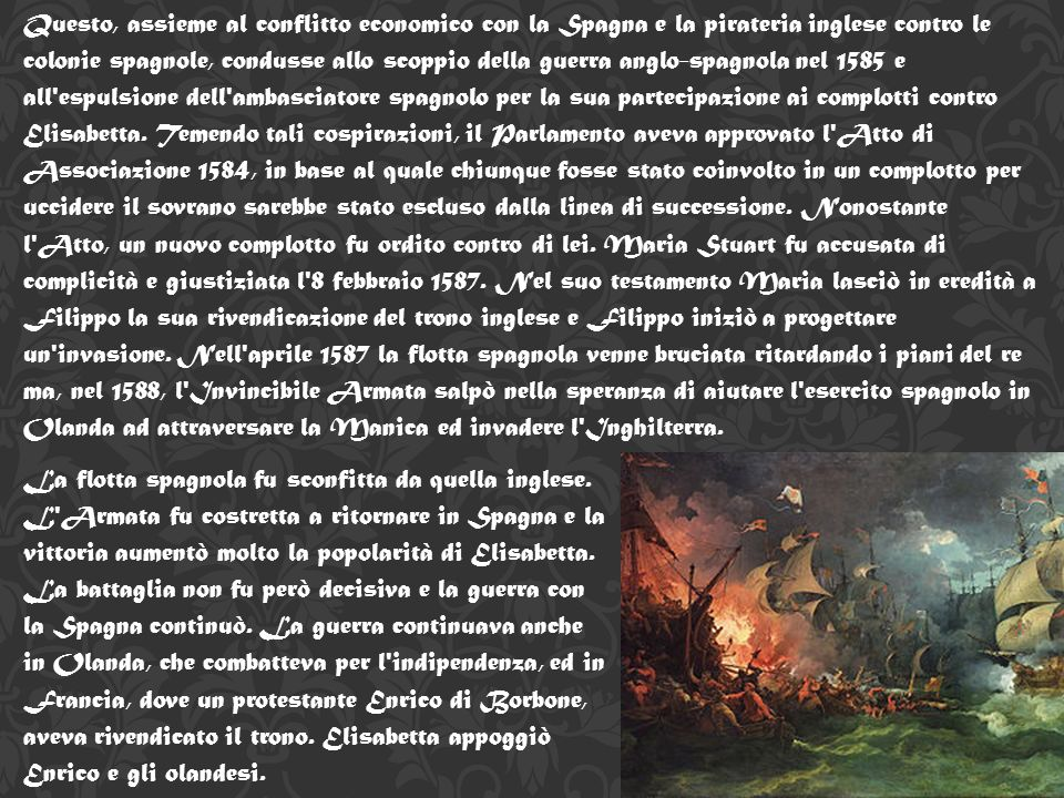Nel 1569 Elisabetta fronteggiò una grande ribellione cattolica conosciuta come la Ribellione settentrionale aiutata dal Papa Pio V. Domata la ribellio