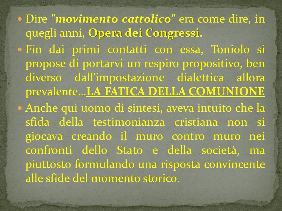 Opera dei Congressi. Dire