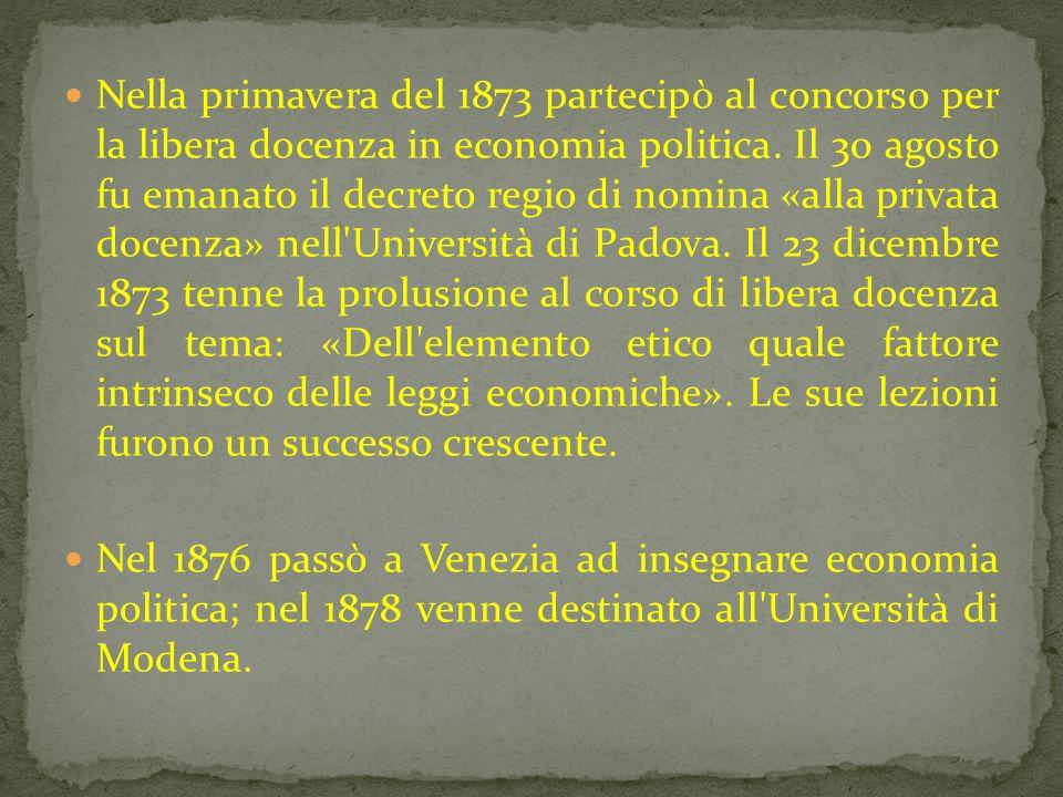 Vinse il concorso per la cattedra di Economia Politica presso l Università di Pisa, dedicandosi più tardi allo sviluppo dei gruppi cristiano-sociali entro il mondo cattolico italiano ed europeo.
